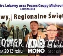 DNI LUBAWY I REGIONALNE ŚWIĘTO MLEKA 2013