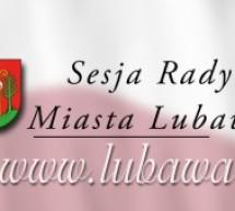 XIII zwyczajna sesja Rady Miasta Lubawa
