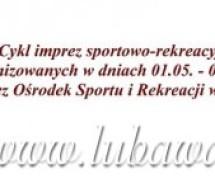 Cykl imprez sportowo-rekreacyjnych organizowanych przez Ośrodek Sportu i Rekreacji