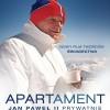 """""""Apartament"""", czyli Jan Paweł II prywatnie, w Kinie Pokój"""