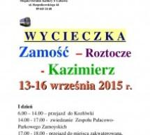 Wycieczka Zamość – Roztocze – Kazimierz