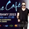 Blue Cafe drugą gwiazdą Dni Lubawy 2015