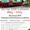 Obchody 120 lecia Ochotniczej Straży Pożarnej w Lubawie