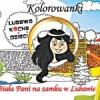 Zachęcamy do zakupu kolorowanki o Białej Pani na zamku w Lubawie