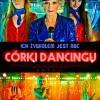 """""""Córki dancingu"""" w Kinie Pokój"""