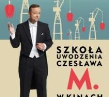 """""""Szkoła uwodzenia Czesława M."""" w kinie Pokój"""