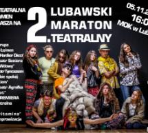 II Lubawski Maraton Teatralny