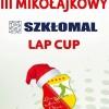 """III Mikołajkowy """"Szkłomal"""" LAP Cup"""