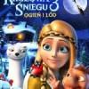 """""""KRÓLOWA ŚNIEGU 3: OGIEŃ I LÓD"""" – animacja w 3D"""