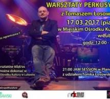Warsztaty perkusyjne z Tomaszem Łosowskim