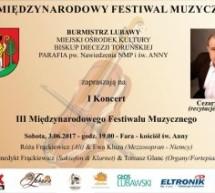 Rozpoczynamy III Międzynarodowy Festiwal Muzyczny w Lubawie