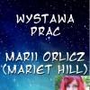 Wystawa prac Marii Orlicz (Mariet Hill) w Miejskiej Bibliotece Publicznej