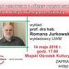 Zapraszamy na wykład prof. Romana Jurkowskiego