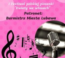 """I Festiwal Polskiej Piosenki """"Kwiaty we włosach"""""""