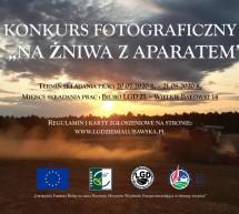 """LGD – konkurs fotograficzny ,,Na żniwa z aparatem"""""""