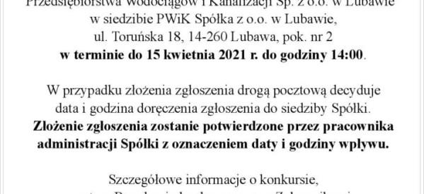 Konkurs na stanowisko Prezesa PWiK Sp. z o. o. w Lubawie