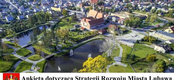 Ankieta dotycząca Strategii Rozwoju Miasta Lubawa